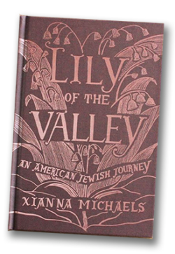 Lilies of the Valley - An American Jewish Journey